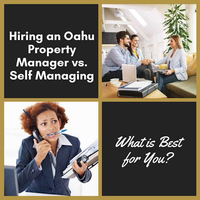 Hiring an Oahu Property Manager vs. Self Managing - What is Best for You?