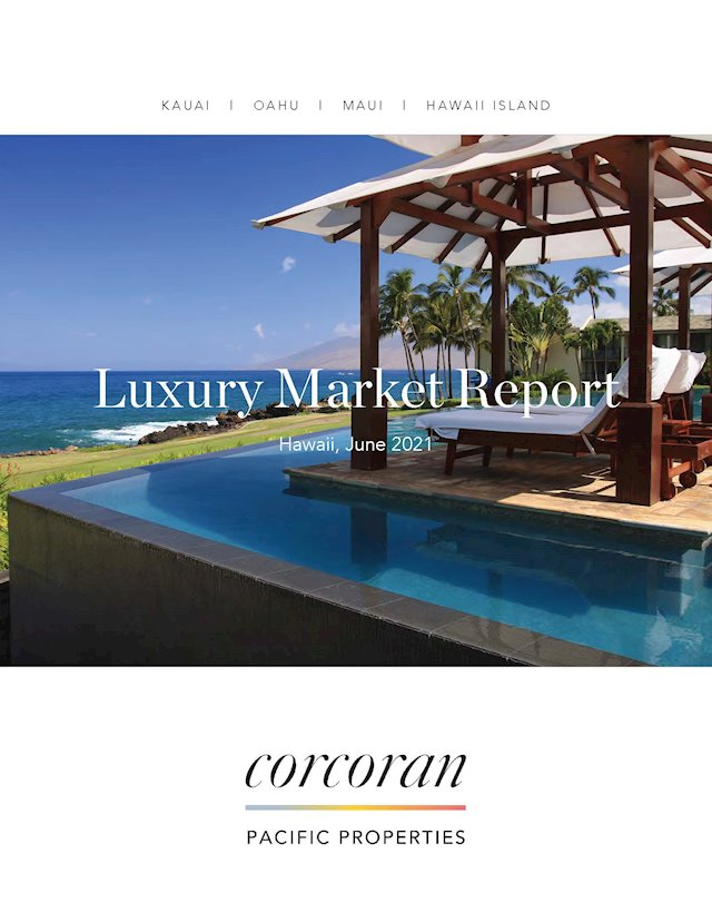Corcoran Pacific's Hawaii Luxury Market Review: May 2021