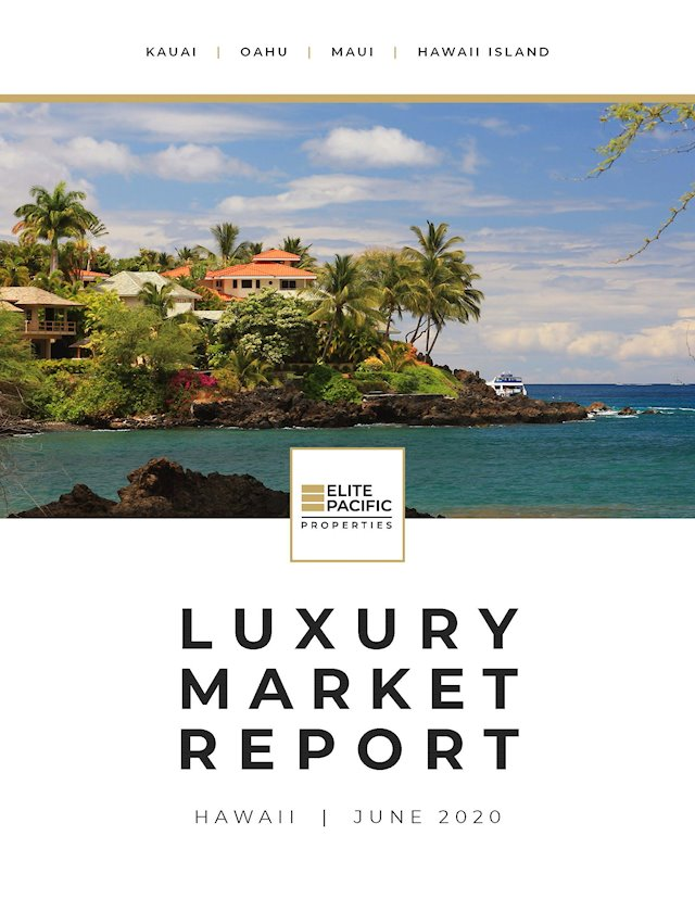 Elite Pacific's Hawaii Luxury Market Review: May 2020