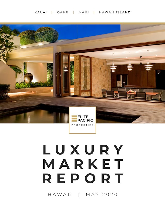 Elite Pacific's Hawaii Luxury Market Review: April 2020